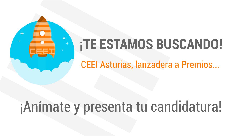 Imagen ¡Te estamos buscando! CEEI Asturias, lanzadera a Premios